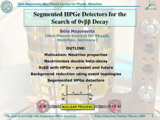 Segmented HPGe Detectors for the Search of 0v ββ  Decay