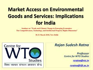 Market Access on Environmental Goods and Services: Implications for India