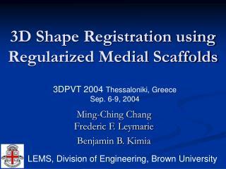 3D Shape Registration using Regularized Medial Scaffolds