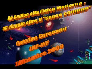 Da Galileo alla Fisica Moderna - un viaggio oltre il