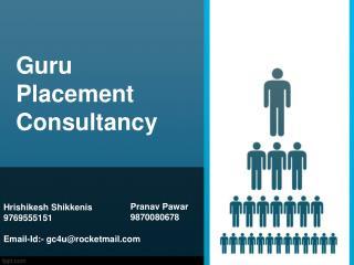 Hrishikesh Shikkenis  9769555151 Email-Id:- gc4u@rocketmail