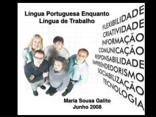 Língua Portuguesa Enquanto Língua de Trabalho