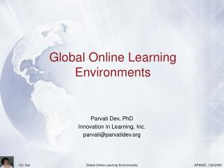 Global Online Learning Environments