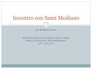 Incontro con  Sami Modiano