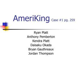 AmeriKing Case #1 pg. 259