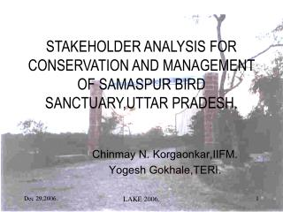 STAKEHOLDER ANALYSIS FOR CONSERVATION AND MANAGEMENT OF SAMASPUR BIRD SANCTUARY,UTTAR PRADESH.
