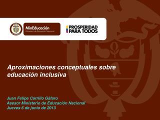 Aproximaciones conceptuales sobre educaci�n inclusiva