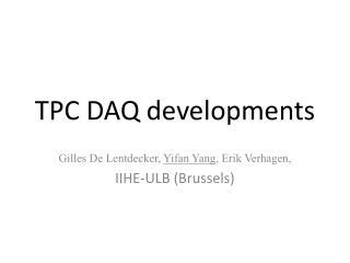 TPC DAQ developments