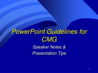 PowerPoint Guidelines for CMG