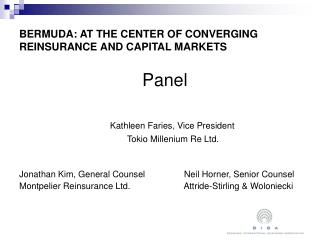 BERMUDA: AT THE CENTER OF CONVERGING REINSURANCE AND CAPITAL MARKETS