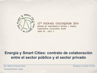 Energía y Smart Cities: contrato de colaboración entre el sector público y el sector privado
