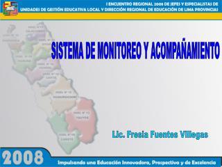 SISTEMA DE MONITOREO Y ACOMPA�AMIENTO