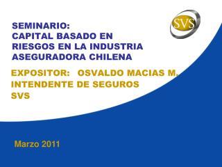 SEMINARIO: CAPITAL BASADO EN RIESGOS EN LA INDUSTRIA ASEGURADORA CHILENA