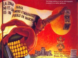 Ana Luisa Izquierdo, Centro de Estudios Mayas, IIFL, UNAM