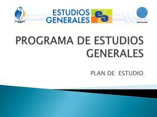PROGRAMA DE ESTUDIOS GENERALES