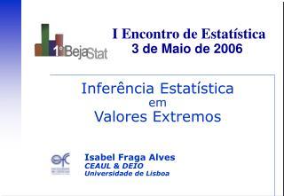 Inferência Estatística em Valores Extremos