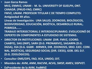 Juan Garza Ramos FMVZ, UNAM México  Septiembre 27,  2013.