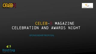 CELEB - B  Magazine  Celebration and Awards Night