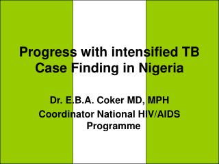 Progress with intensified TB Case Finding in Nigeria