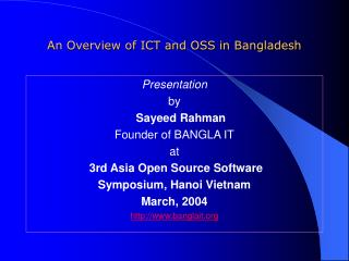 An Overview of ICT and OSS in Bangladesh