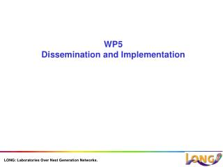 WP5  Dissemination and Implementation