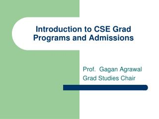 Introduction to CSE Grad Programs and Admissions