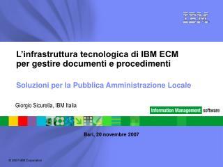 L'infrastruttura tecnologica di IBM ECM per gestire documenti e procedimenti