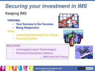 Securing your investment in IMS
