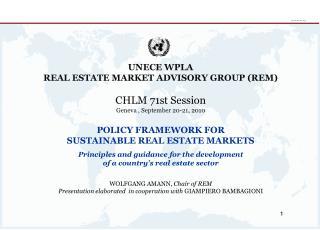 UNECE WPLA  REAL ESTATE MARKET ADVISORY GROUP (REM) CHLM  71st Session