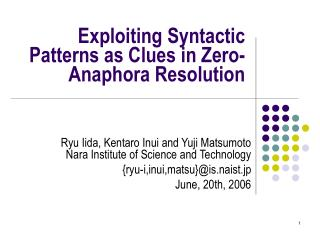 Exploiting Syntactic Patterns as Clues in Zero-Anaphora Resolution