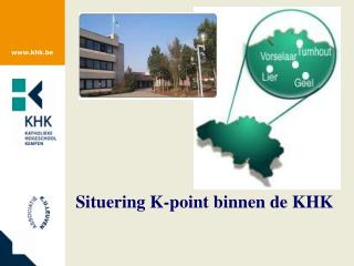 Situering K-point binnen de KHK
