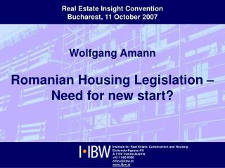 Wolfgang Amann Romanian Housing Legislation –  Need for new start?