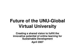Future of the UNU-Global Virtual University