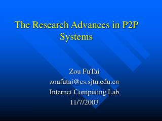 The Research Advances in P2P Systems
