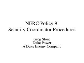 NERC Policy 9: Security Coordinator Procedures