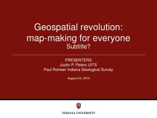 Geospatial revolution:   map-making for everyone