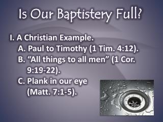 Is Our Baptistery Full?
