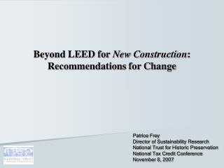 Beyond LEED for New Construction: Recommendations for Change