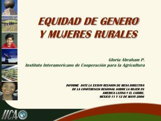 EQUIDAD DE GENERO Y MUJERES RURALES
