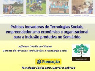 Tecnologia Social para superar a pobreza