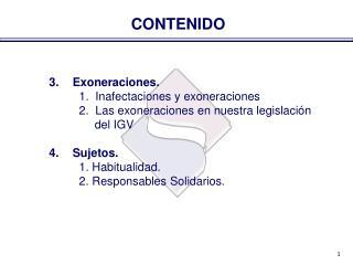 3. Exoneraciones.   1.  Inafectaciones y exoneraciones