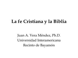 La fe Cristiana y la Biblia