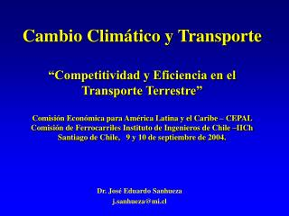 Dr. José Eduardo Sanhueza j.sanhueza@mi.cl