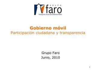Gobierno móvil Participación ciudadana y transparencia