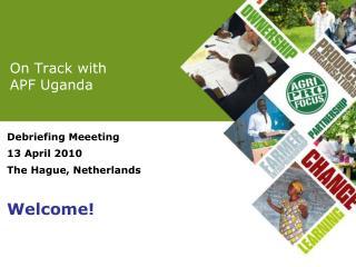On Track with  APF Uganda