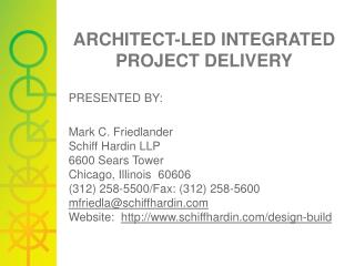 ARCHITECT-LED INTEGRATED PROJECT DELIVERY