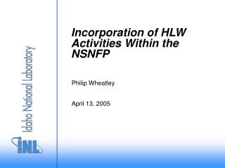 Incorporation of HLW  Activities Within the NSNFP