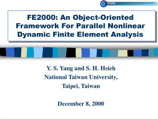 FE2000: An Object-Oriented Framework For Parallel Nonlinear  Dynamic Finite Element Analysis