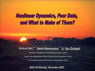 Nonlinear Dynamics, Poor Data,  and What to Make of Them?