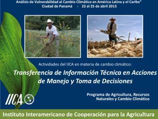 Programa  de  Agricultura , Recursos  Naturales  y  Cambio Climático